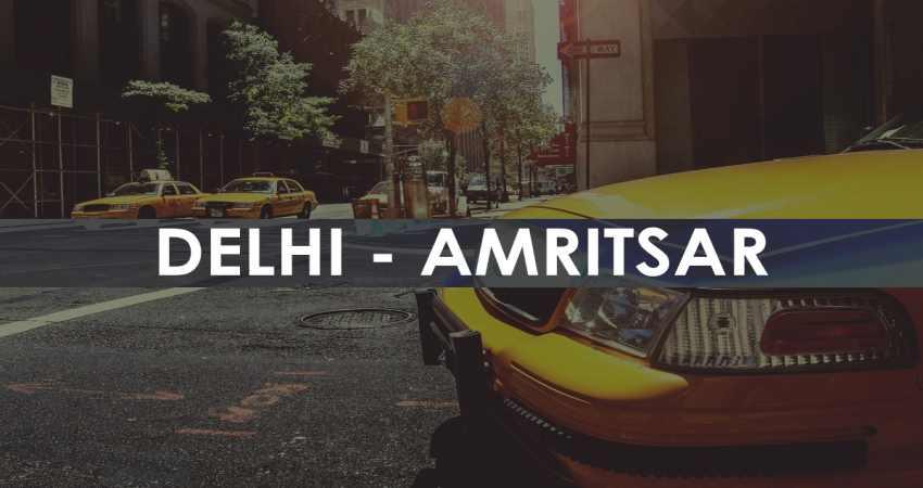 One Way Taxi Delhi to Amritsar
